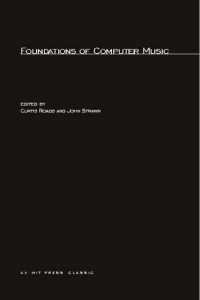 cover-foundations-of-computer-music-curtis-roads-john-strawn