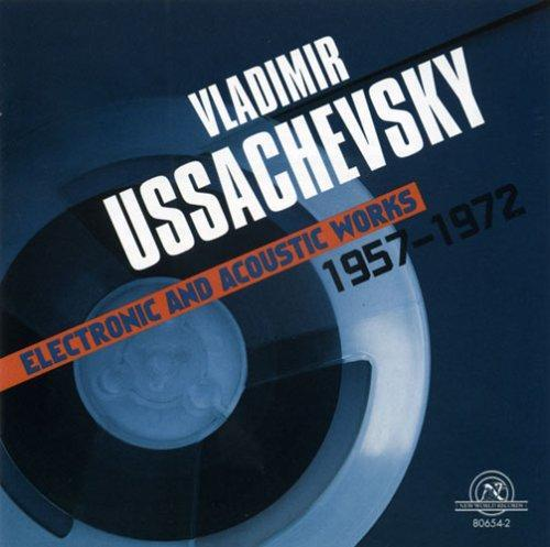 cover-vladimir-ussachevsky-electronic-and-acoustic-works-1957-1972